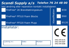 Mærkat CE-Etiket til brandlukning Foam Plug/Block og 2K BTS