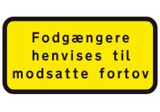 Undertavle, fodgængere henvises til modsatte fortov