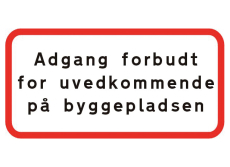 Undertavle, adgang forbudt for uvedkommende på byggepladsen
